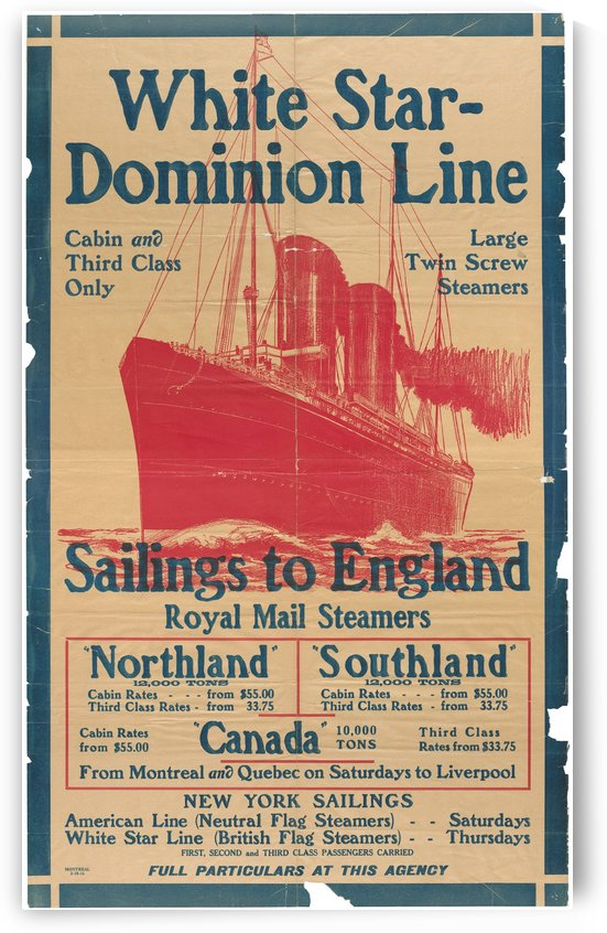 White Star-Dominion Line - Sailings to England by VINTAGE POSTER