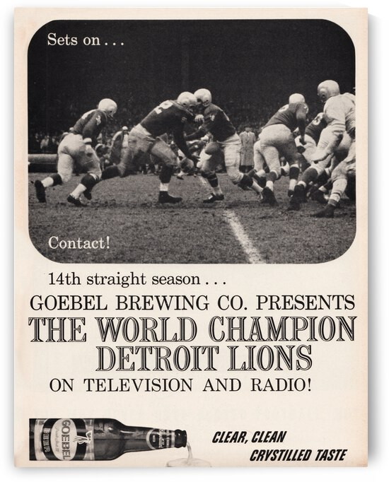1958 Detroit Lions Goebel Beer Ad Poster by Row One Brand
