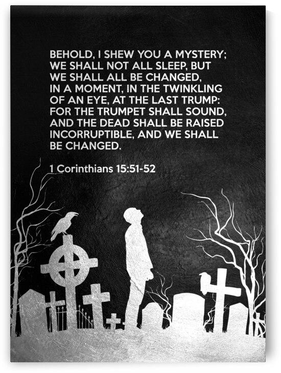 1 Corinthians 15:51-52 Bible Verse Wall Art by ABConcepts