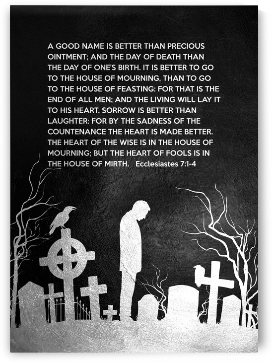 Ecclesiastes 7:1-4 Bible Verse Wall Art by ABConcepts