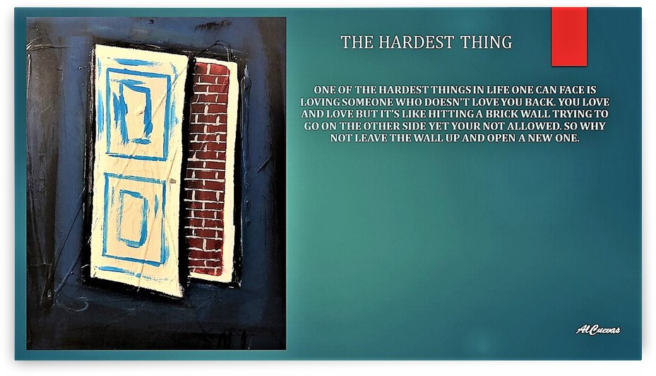 9.THE HARDEST THING  2  by AlCuevas