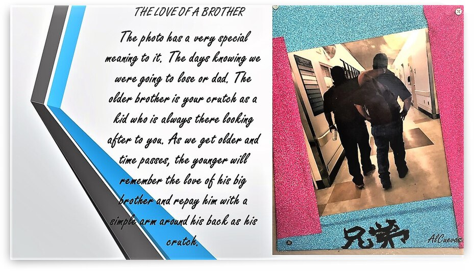13.THE LOVE OF A BROTHER  2  by AlCuevas