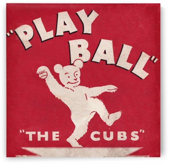1934 Chicago Cubs Play Ball Remix by Row One Brand