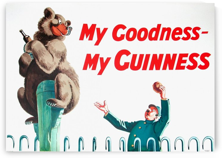 My goodness my guinness poster by VINTAGE POSTER