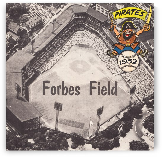 1952 Pittsburgh Pirates Forbes Field Art by Row One Brand
