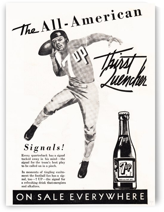 The All-American Thirst Quencher Vintage 7UP Football Advertisement by Row One Brand
