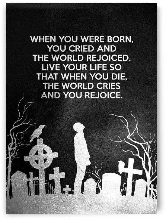 Birth and Death Motivational Wall Art by ABConcepts
