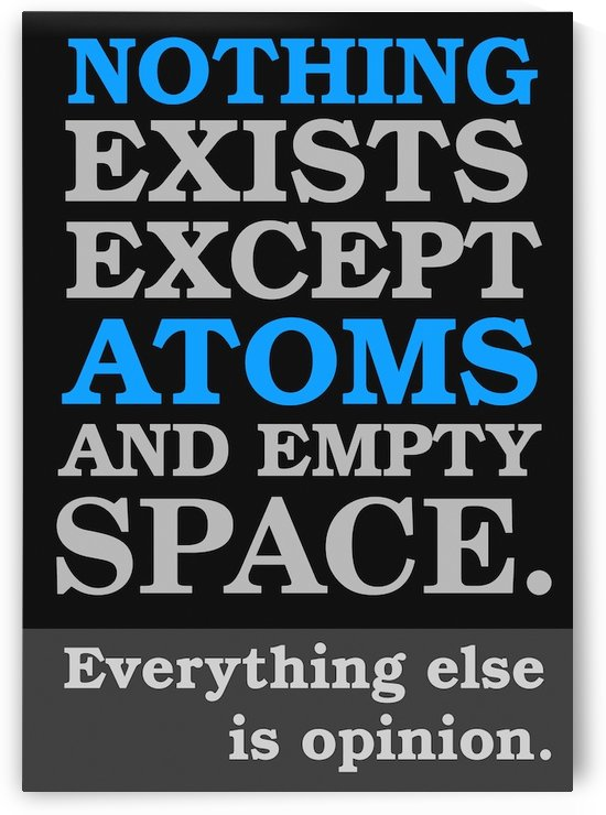 Atomist Quote from Democritus by VINTAGE POSTER