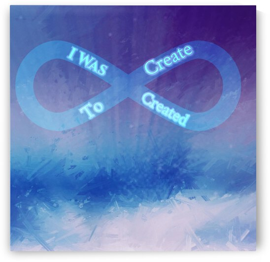 I Was Created To Create by Jenn Rosner