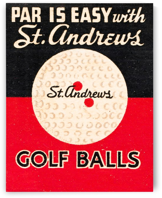 Vintage St. Andrews Golf Ball Advertisement by Row One Brand