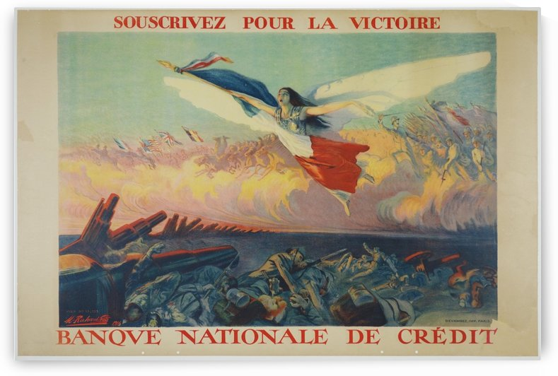 Banque Nationale de Credit France World War One Poster by VINTAGE POSTER