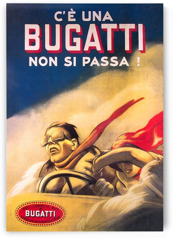 Bugatti Non Si Passa Advertising Poster by VINTAGE POSTER