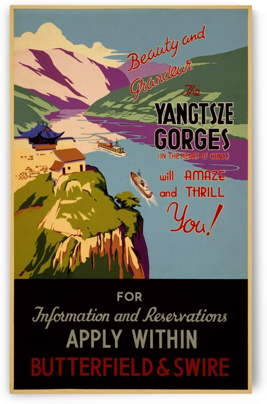 Beauty and grandeur the Yangtze Gorges travel poster by VINTAGE POSTER