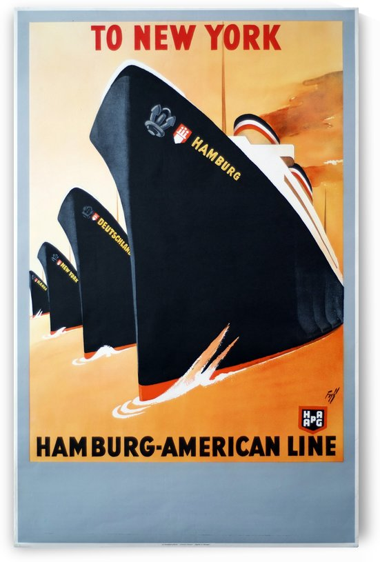 To New York Hamburg American Line travel poster by VINTAGE POSTER
