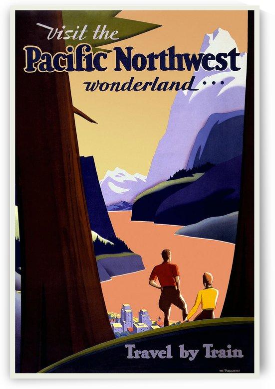Visit the Pacific Northwest wonderland travel poster by VINTAGE POSTER