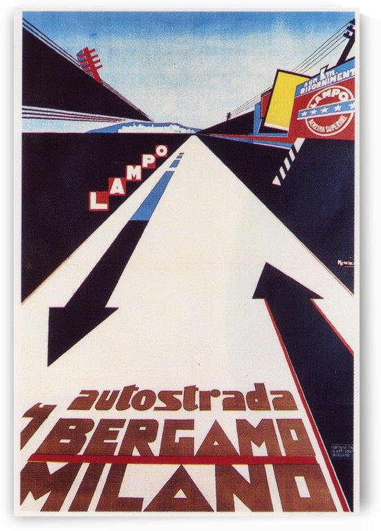 Poster for the highway between Bergamo and Milano by VINTAGE POSTER