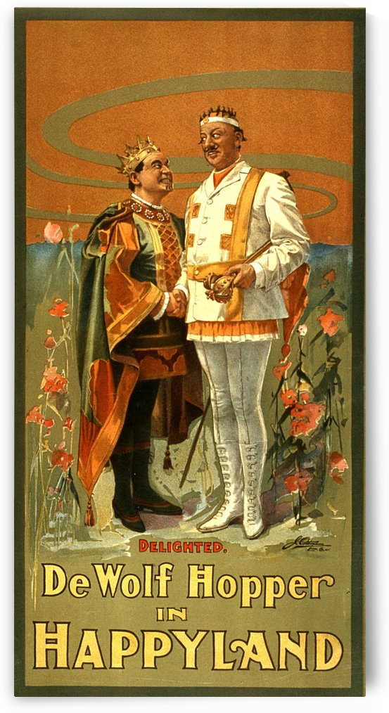 De Wolf Hopper in Happyland delighted poster in 1905 by VINTAGE POSTER
