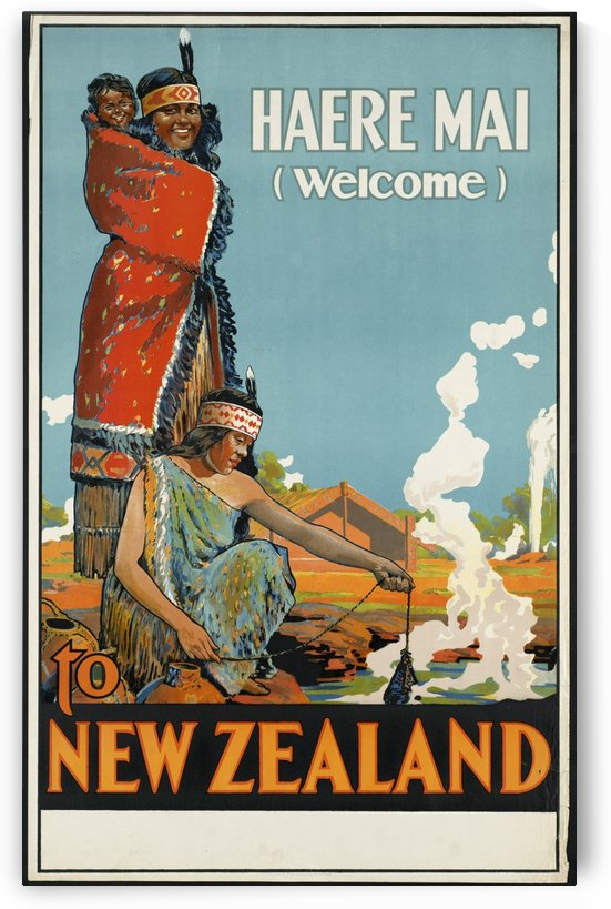 Haere Mai to New Zealand Vintage Travel Poster by VINTAGE POSTER