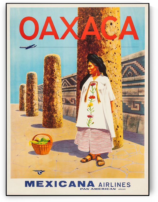Mexicana Airlines Oaxaca travel poster by VINTAGE POSTER