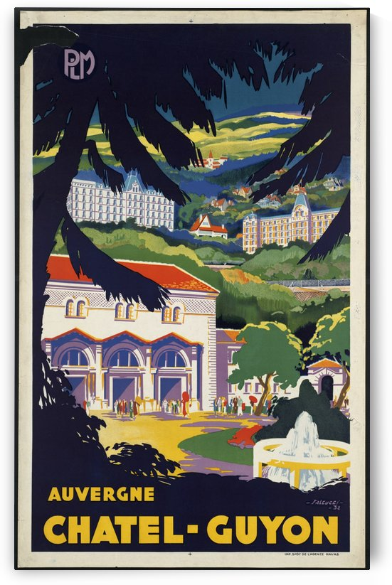 Auvergne Chatel Guyon Vintage French travel poster by VINTAGE POSTER