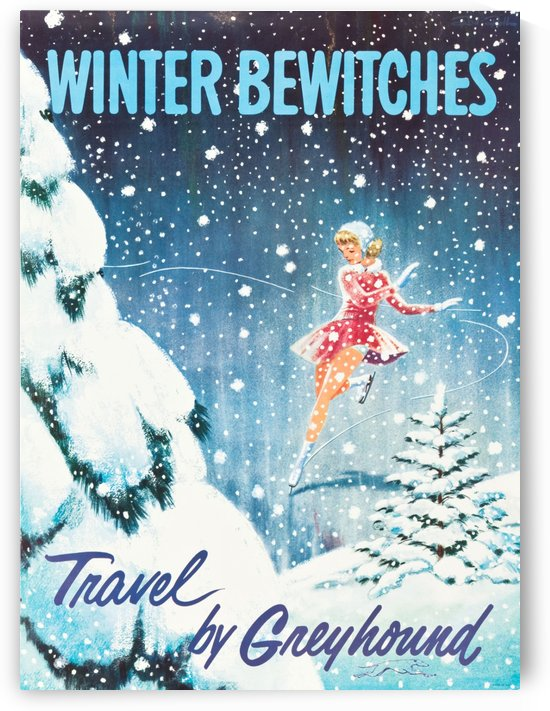 Winter Bewitches Greyhound Bus Travel Poster by VINTAGE POSTER