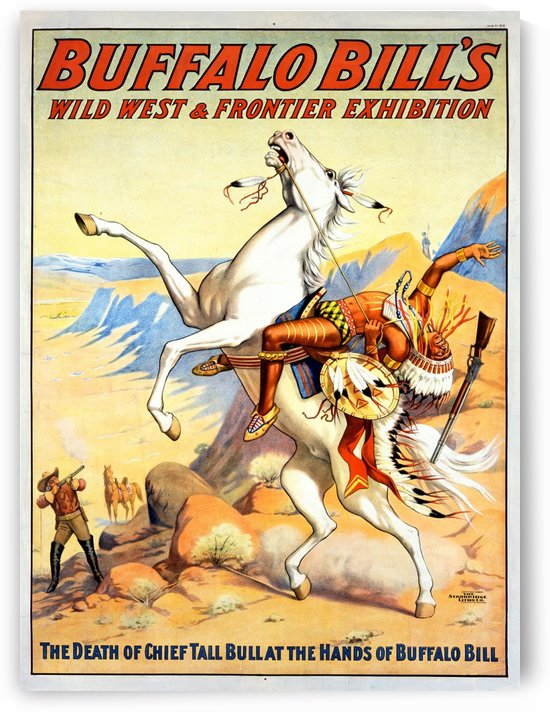 Buffalo Bill Wild West and Frontier Exhibition by VINTAGE POSTER
