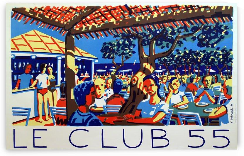 Le club 55 Saint Tropez Ramatuelle beachresort poster by VINTAGE POSTER