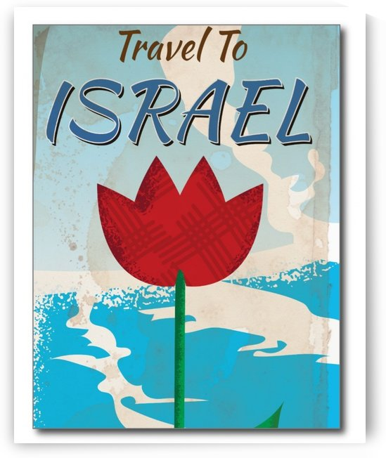 Travel to Israel vintage vacation poster by VINTAGE POSTER