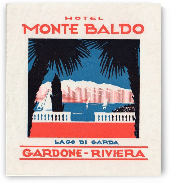 Hotel Monte Baldo Gardone Riviera Poster by VINTAGE POSTER