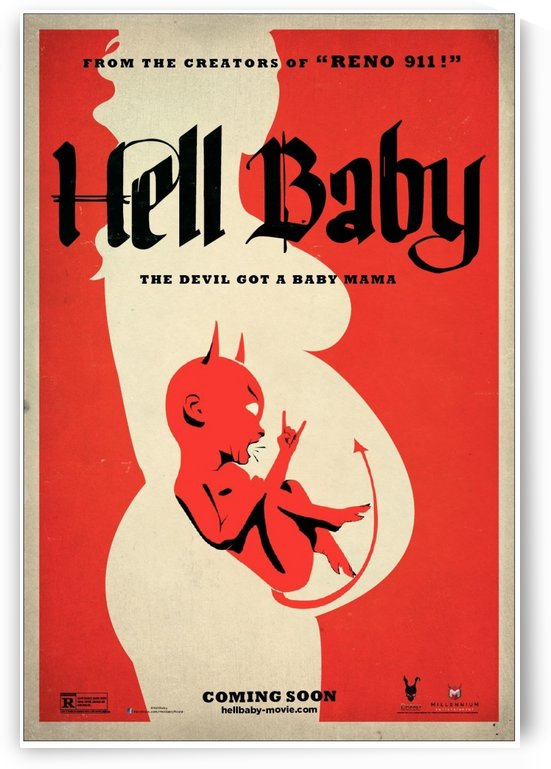 Hell Baby, the Devil got a baby mama movie poster by VINTAGE POSTER