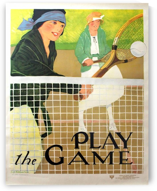 Original Health and Fitness Tennis Poster Play the Game by VINTAGE POSTER