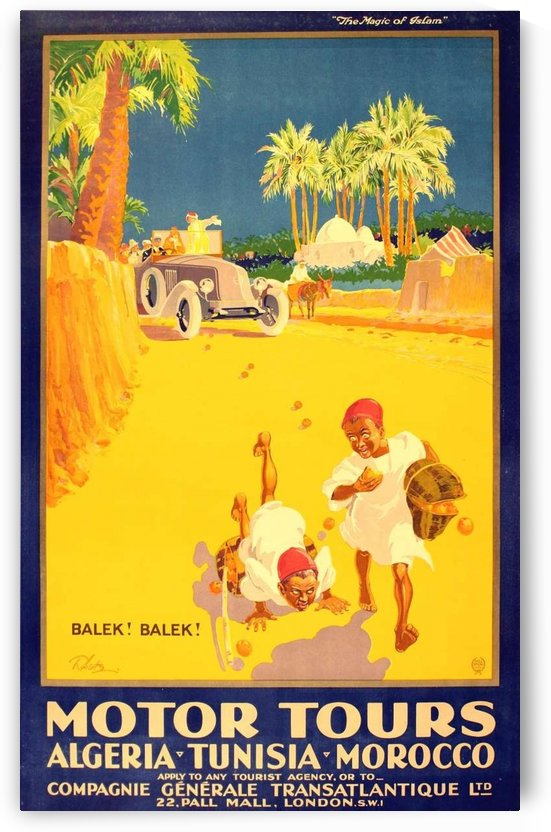 Algeria Tunisia Morocco Motor Tours poster by VINTAGE POSTER