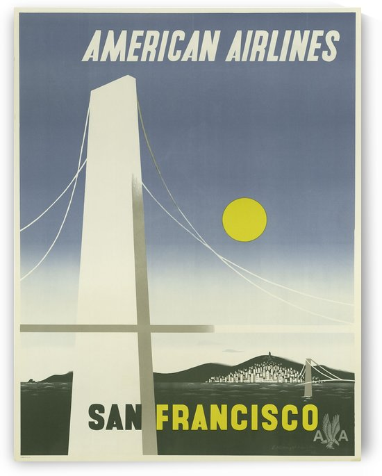 American Airlines To San Francisco vintage travel poster by VINTAGE POSTER