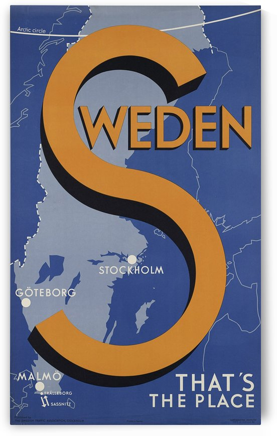 Stockholm Goteborg Malmo Sweden Thats the place vintage poster by VINTAGE POSTER