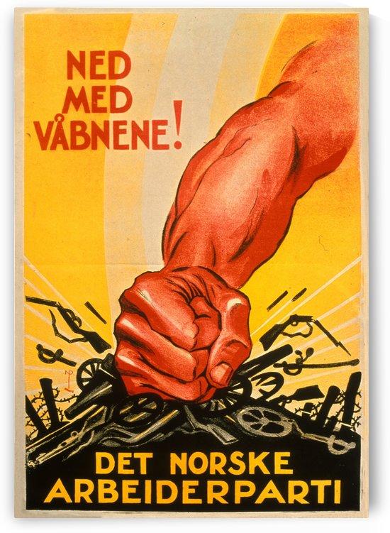 Ned med vaabnene political propaganda poster by VINTAGE POSTER
