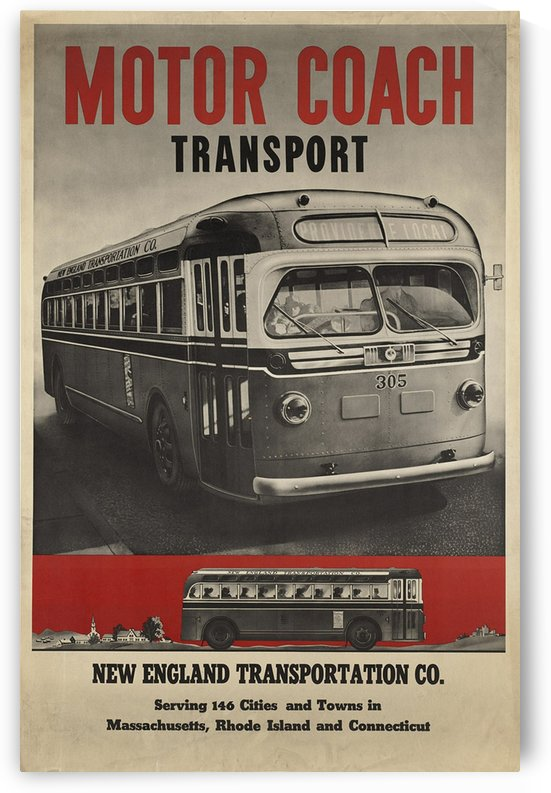 Motor Coach Transport, New England Transportation Co, 1940 by VINTAGE POSTER