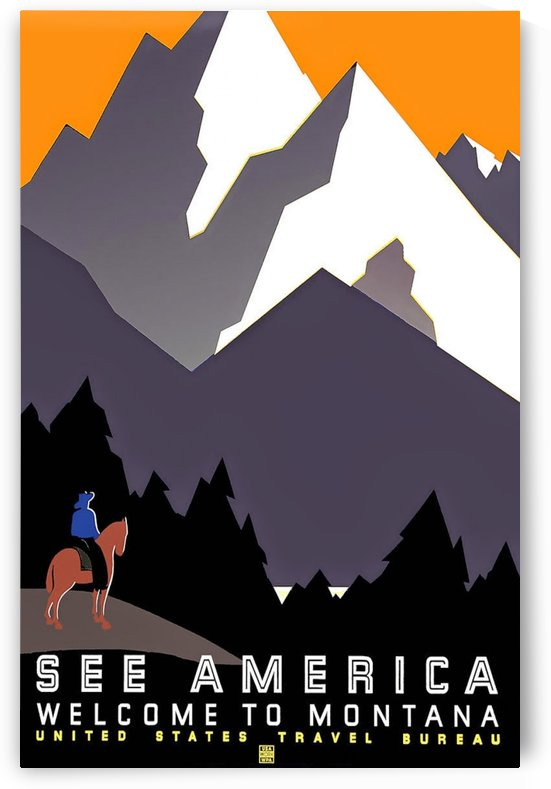 See America Welcome to Montana by VINTAGE POSTER