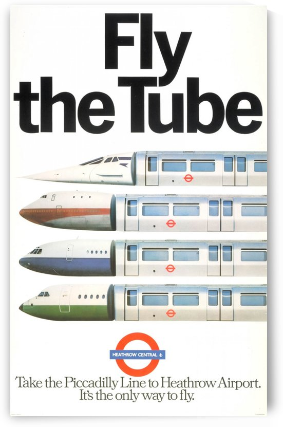 Fly the Tube vintage poster for Heaththrow Airport by VINTAGE POSTER