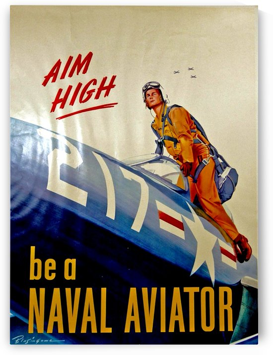 Aim high - Be a naval aviator by VINTAGE POSTER