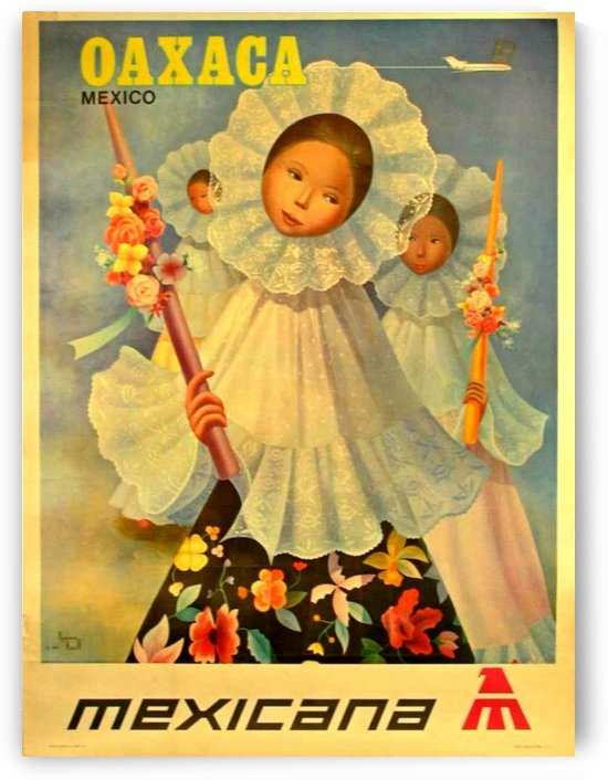 Oaxaca Mexico 1969 travel poster for Mexicana Airlines by VINTAGE POSTER