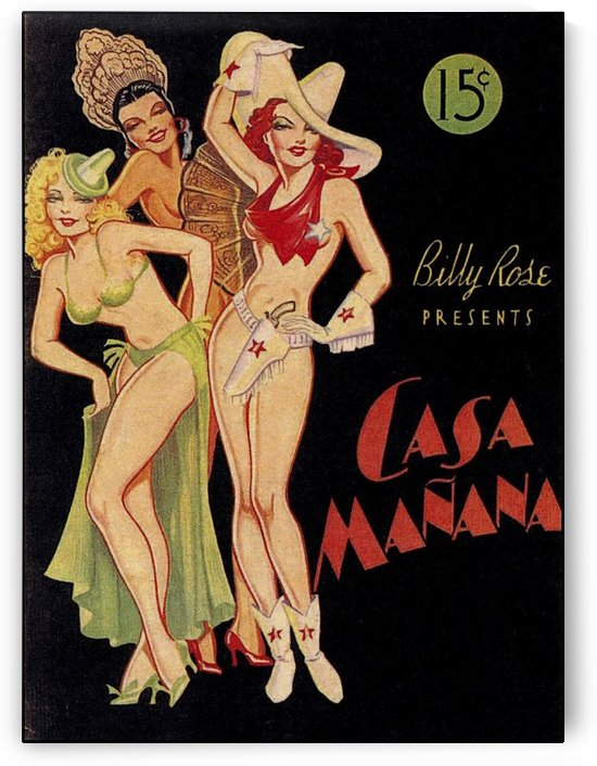 Billy Rose presents Casa Manana by VINTAGE POSTER