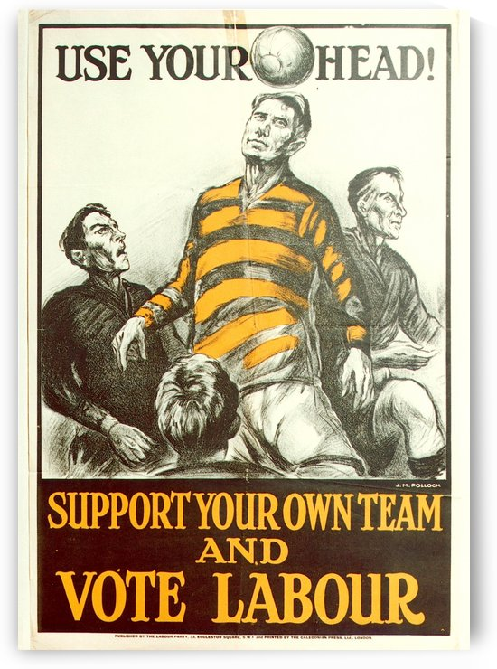 Labour Party Use Your Head 1923 poster by VINTAGE POSTER