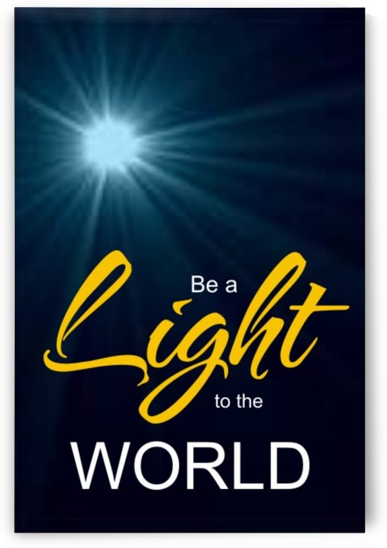 BE THE LIGHT by GIDEON OJO