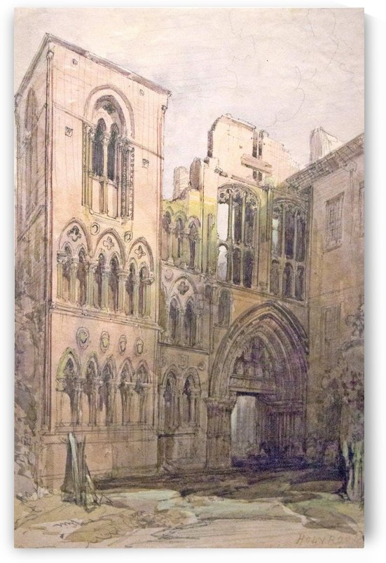 Ruins of the Abbey of Holyrood by David Roberts