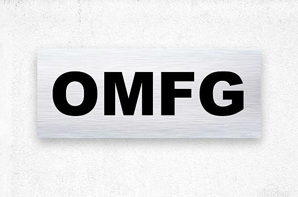 OMFG  Metal print