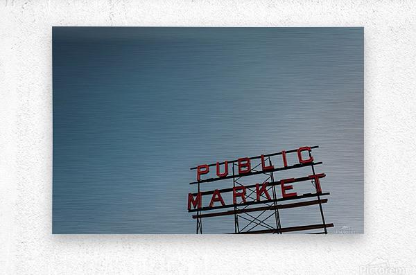 Seattle Public Market Sign  Impression metal
