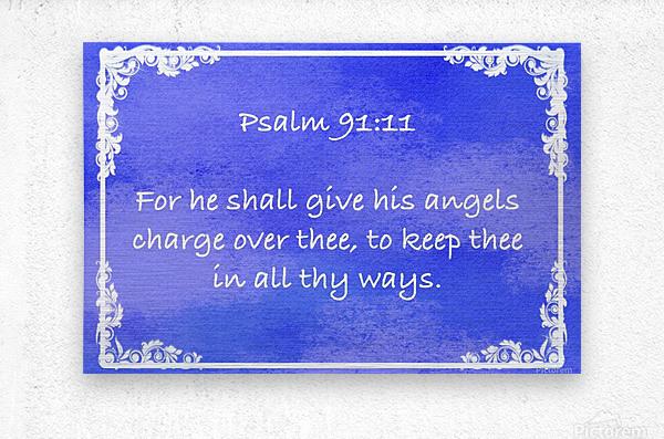 Psalm 91 11 8BL  Metal print
