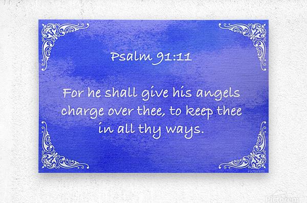 Psalm 91 11 5BL  Metal print