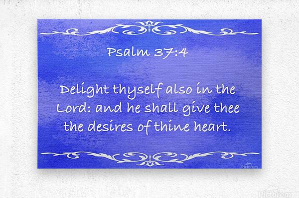 Psalm 37 4 3BL  Metal print