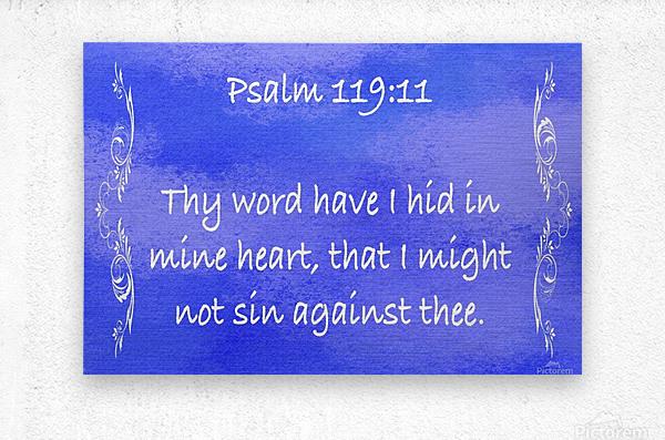Psalm 119 11 4BL  Metal print